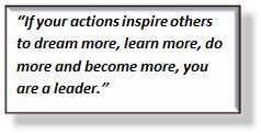 The key to leadership is to dream, inspire, learn, and share
